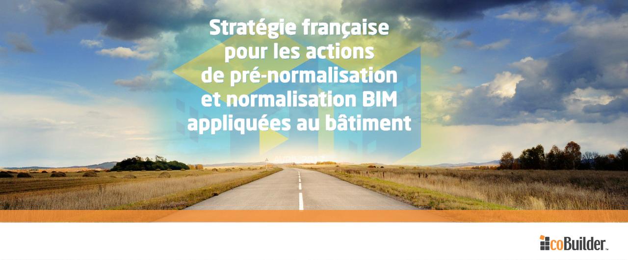 French BIM Standardization Roadmap
